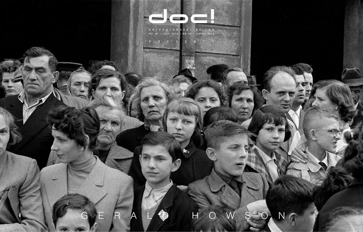 doc! photo magazine presents: Gerald Howson (1925-2014) - GERALD HOWSON – A VERY POLISH AFFAIR @ doc! #25 (pp. 11-37)