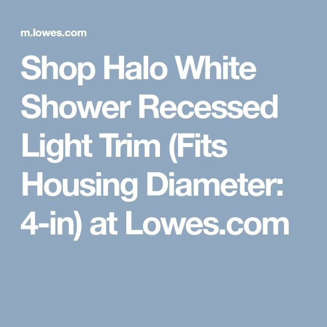 Shop Halo White Shower Recessed Light Trim (Fits Housing Diameter: 4-in) at Lowes.com