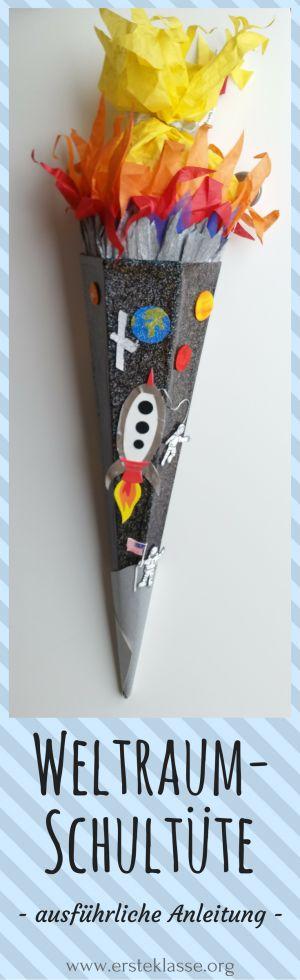 Weltraum-Schultüte zum Nachbasteln mit vielen Vorlagen zum Ausdrucken! Für weltraumbegeisterte Schulkinder!