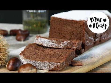 Saftiger Marroni Kuchen | Mrs Flury - gesund essen & leben