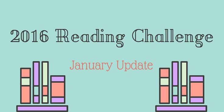 Reading Challenge Update - January 2016