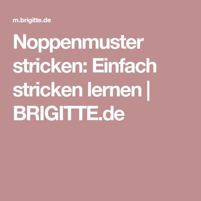 Noppenmuster stricken: Einfach stricken lernen | BRIGITTE.de