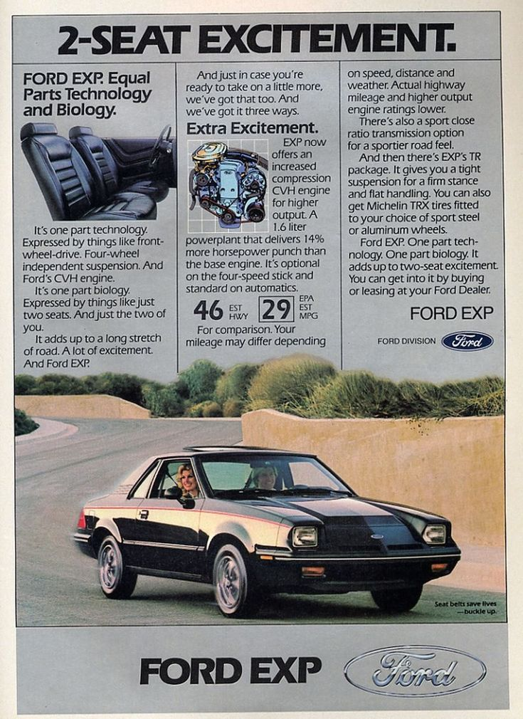 1982 Ford EXP. While I think that the 49mpg HWY is a farce, it is funny to think that there really haven't been any improvements in fuel mileage in the 30 some years since this ad.
