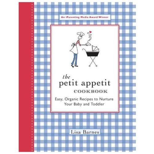 I was recently gifted The Petit Appetit Cookbook. The cover was cute, but when I opened it up there were no pictures. Usually that would be the end of that cookbook, but since it was a gift I thought I'd scan it anyway.  I'm glad I did. There are easy and straight-forward recipes for babies/toddlers arranged by age.