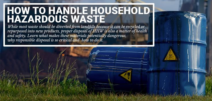 How To Handle Household Hazardous Waste - Live Green and Earn Points - Recyclebank