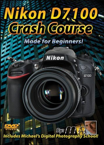 awesome Nikon D7100 Crash Course Tutorial Training Video