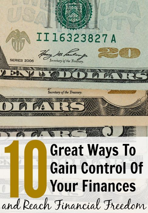 10 Great Ways To Gain Control Of Your Finances and Reach Financial Freedom. Read this post if you are interested in gaining control of your finances and living the life you want to live. #moneytips #money #finances #personalfinance