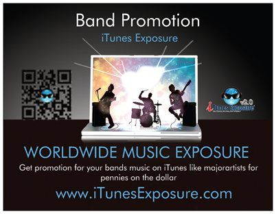 Band promotion   http://www.itunesexposure.com