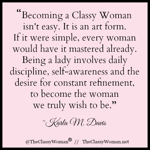 The Classy Woman ® || The Modern Guide to Becoming a More Classy Woman…