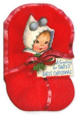 40s A Greeting For Baby S First Christmas Vintageholiday