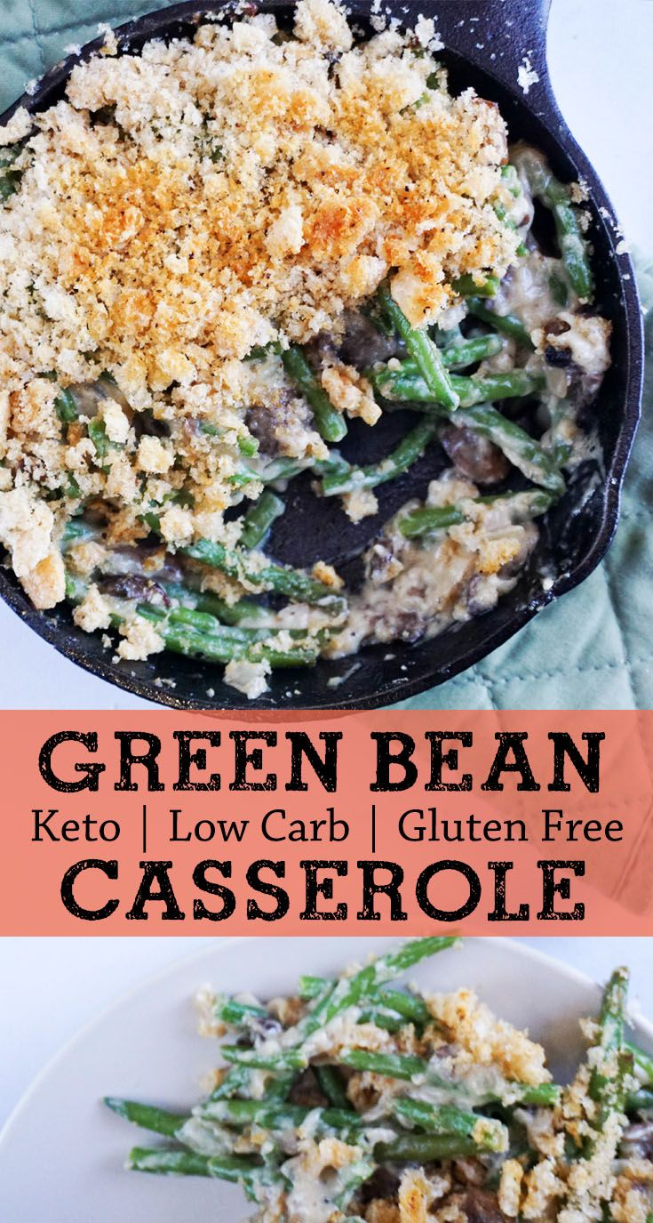 Crispy low carb green bean casserole topped with a pork rind crunch!