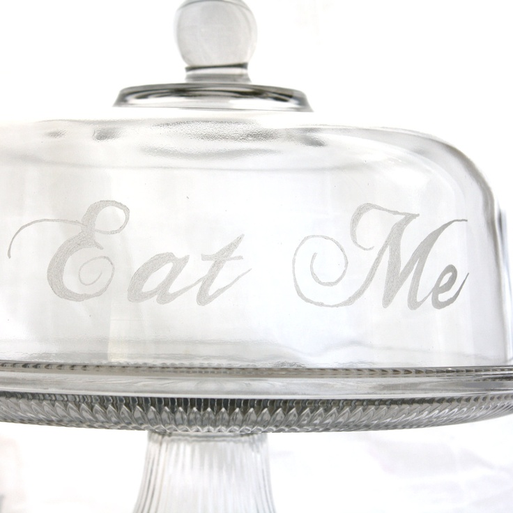Eat Me- Cake plate with dome Alice in Wonderland. Etched Glass cake stand  sc 1 st  Pinterest & 26 best Cake Plates images on Pinterest | Cake carrier Cake plates ...