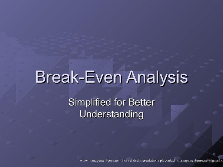 break-even-analysis-23974865 by ManagementGuru Net via Slideshare - break even analysis