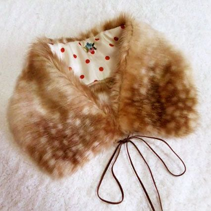 Fawn Faux Fur Collar Made to Order by TokyoForestDesign on Etsy, ¥4,000    Is it weird that I want something that looks like the fur of a fawn? I really do though. It is a warm and romantic accessory. <3