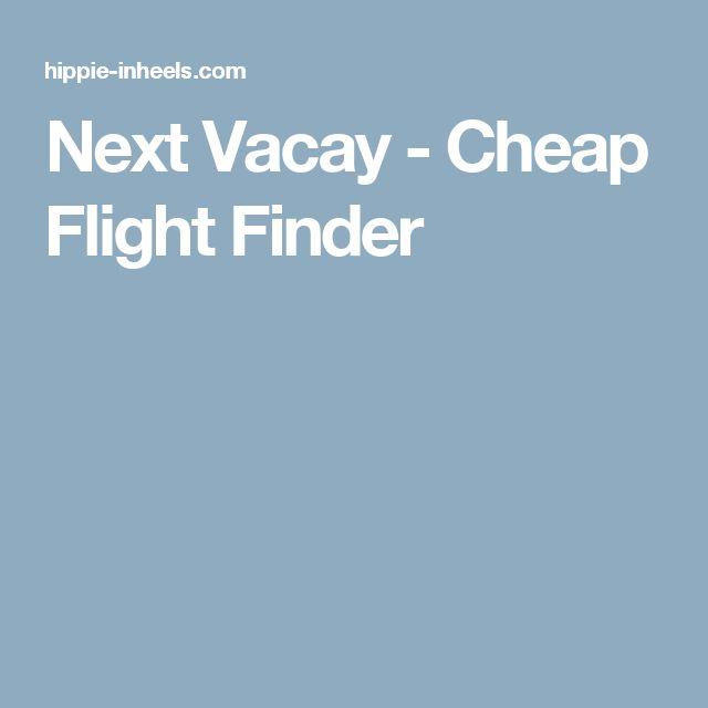 Next Vacay - Cheap Flight Finder