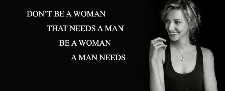 Don't Be a Woman that needs a man-woman's day