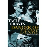 Danger of Desire (Kindle Edition)By Tacie Graves
