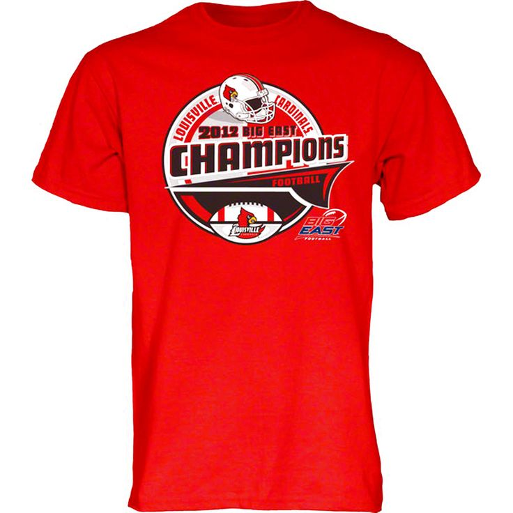Louisville Cardinals 2012 Big East Conference Football Champions Bunt T-Shirt - $12.34