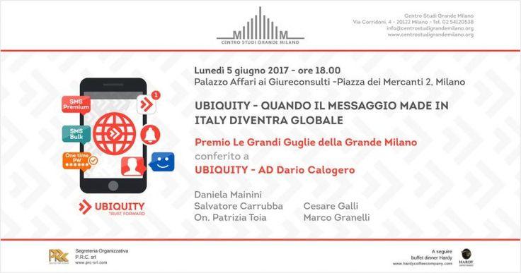 Ubiquity, Quando il messaggio made in Italy diventa globale, Centro Studi Grande Milano, Palazzo  Affari ai Giureconsulti, Milano