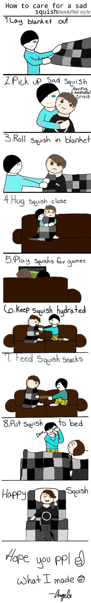 How to care for a sad squish Dan and Phil style by Angelfur Of LightClanClan