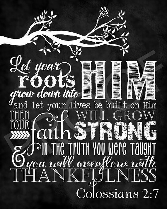 Scripture Art  Colossians 2:7  Chalkboard by ToSuchAsTheseDesigns