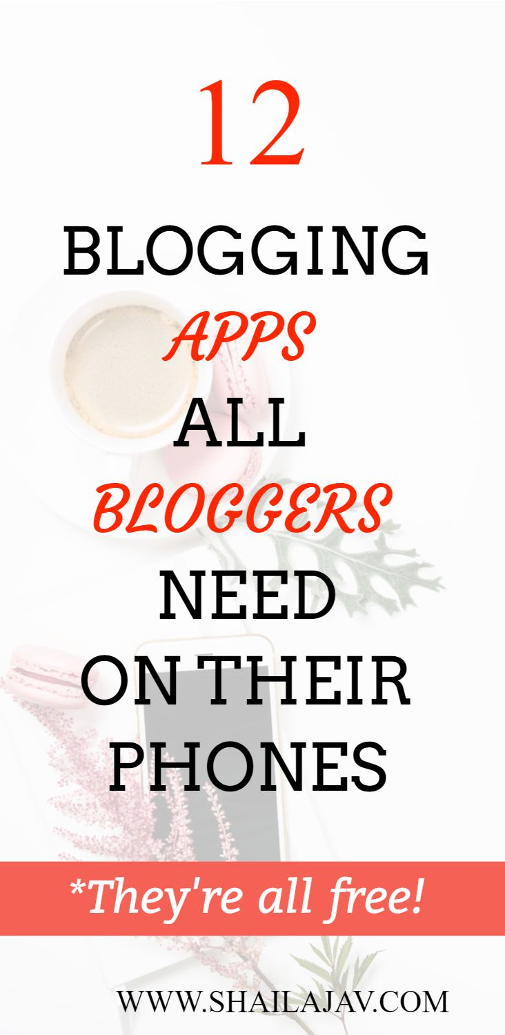 Apps for Bloggers:Optimize time, increase engagement, build a brand. #Bloggers #AndroidApps #gadgets