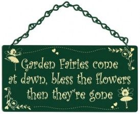 Garden Fairy sign, I'd make it Angels.