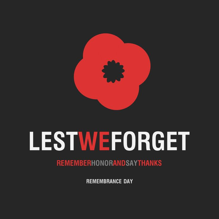 Lest We Forget #RemembranceDay #ThankYou