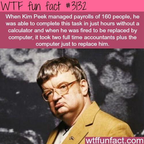 WTF fun fact #3132 ~ Kim Peek vs. computer