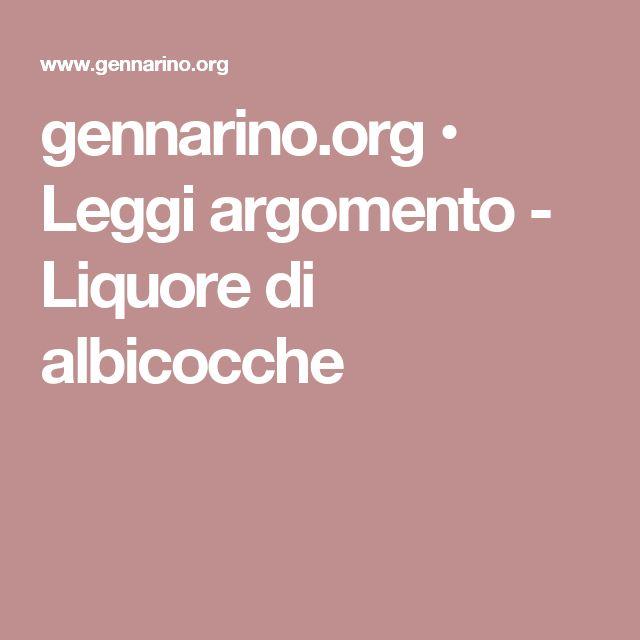 gennarino.org • Leggi argomento - Liquore di albicocche