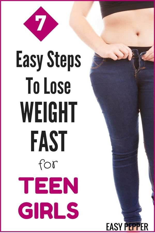 How to Lose Weight Fast for Teen Girls in 7 Simple Steps. Complete step by step ...