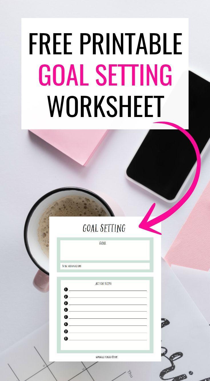 Free Goal Setting Worksheet Printable Goal Setting Worksheet Free Goal Printables Free Goal Setting Worksheet