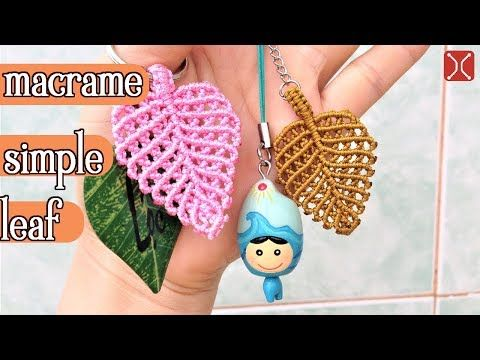 Macrame tutorial: The simple leaf - Simple leaves pattern - YouTube