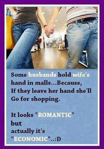 This is so true with Jonathan and I....( We are not husband and wife but this is what he does when we go to the mall. ) LOL