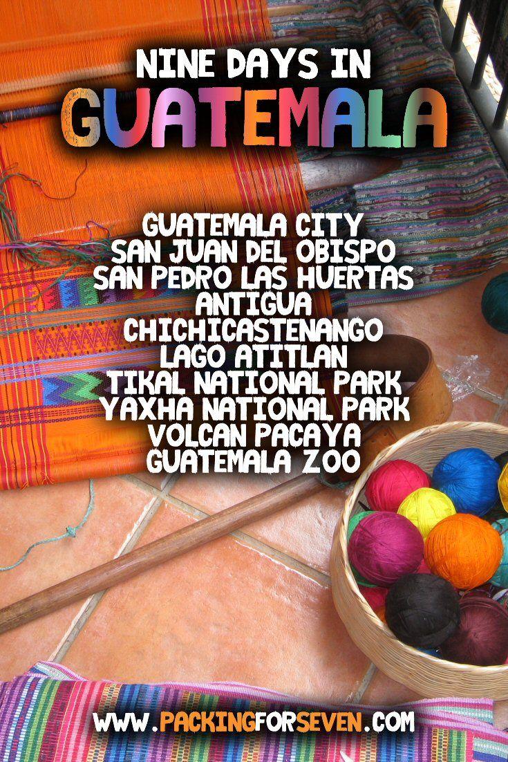 Nine Days in Guatemala City, Antigua, & the Petén Department, Guatemala