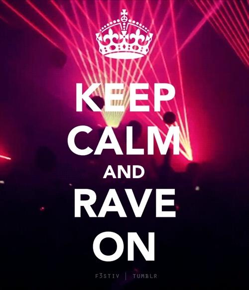 #rave