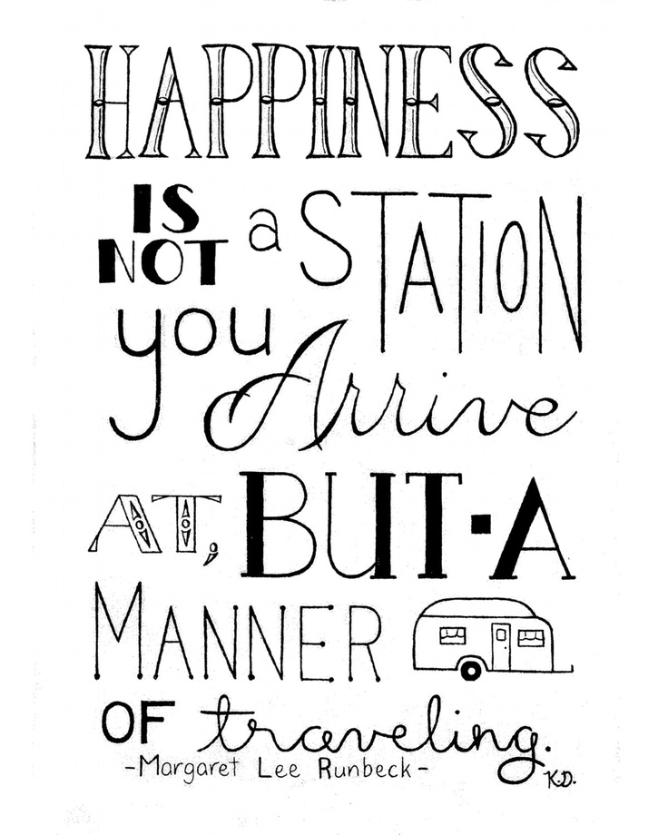 Happiness Quote, Quote About Traveling, Life Quote, Manner Of Traveling, Runbeck Quote, Traveling Print, Travel Camper, Traveling Word Art. $18.50, via Etsy.