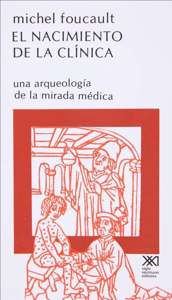 'El nacimiento de la clínica : Una #arqueología de la mirada médica' Michel #Foucault, 2003, Edit Siglo veintiuno. Enlace de DESCARGA: https://anonfiles.com/file/fc7bb523b219ae0744d6a0a16829c560