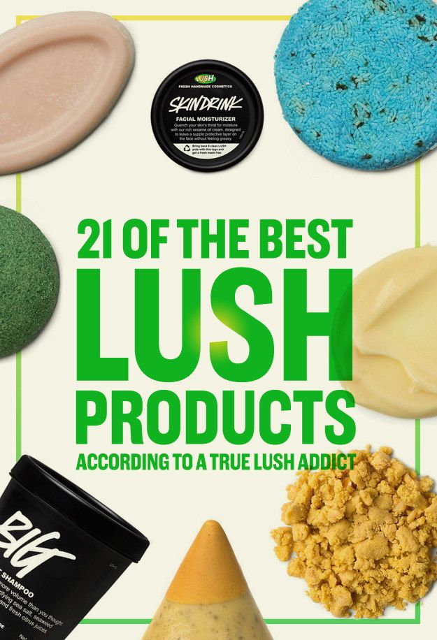 21 Lush Products That Actually Do What They Say