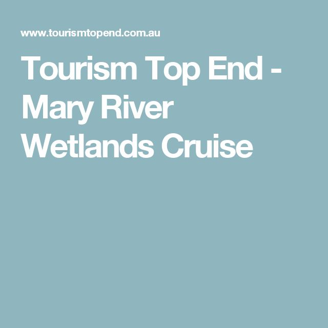 Tourism Top End - Mary River Wetlands Cruise