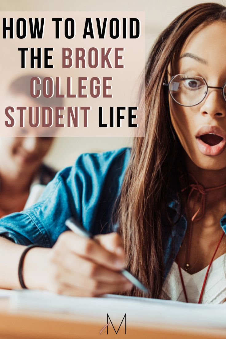 How to Save Money in College and Avoid the Broke College Student Life