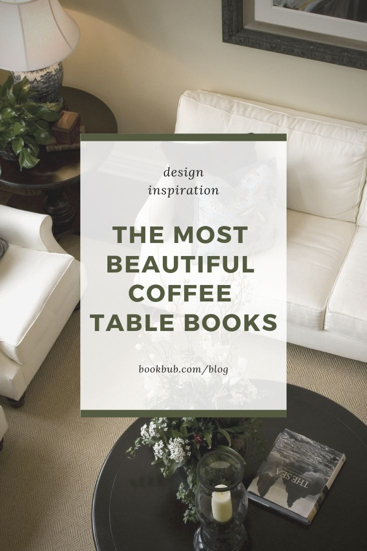 The Ultimate List Of Beautiful Coffee Table Books Coffee Table