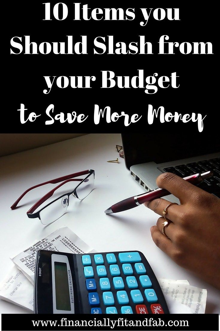 Looking to free up some money in your budget? Start with these 10 items that you can easily slash from your budget to save money money!