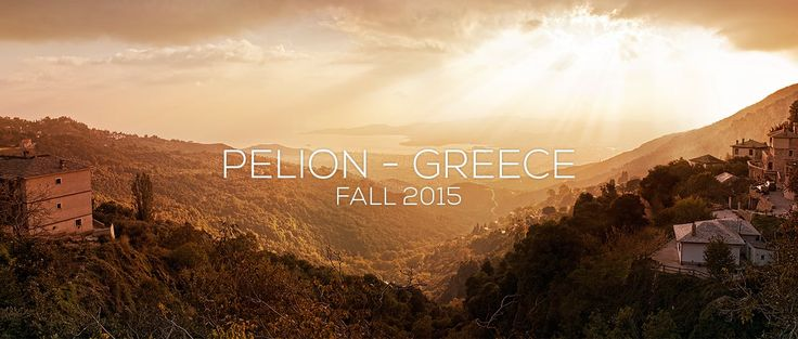 Pelion - Greece - Fall 2015