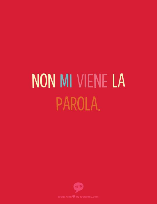 Non mi viene la parola - The word isn't coming to me./I can't remember the word.