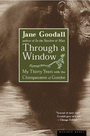 Through a Window by Jane Goodall. I enjoyed reading about the chimpanzees and Jane's experience in Gombe. I learned a lot about the nature of chimps; they are a very interesting species!