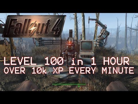 Level 100 in 1 hour! - FALLOUT 4 (OVER 10000 XP IN 1 MINUTE