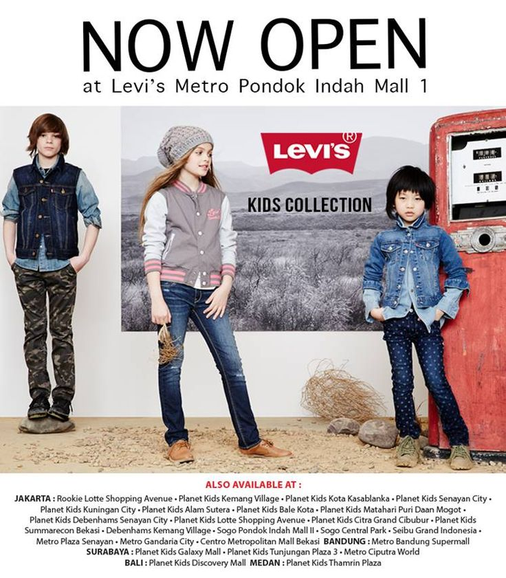 Levi's OPEN NOW at Pondok Indah Mall!