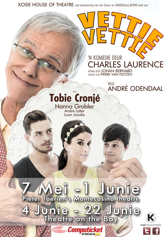 Vettie Vettie - (MY FAT FRIEND) - A comedy by Charles Laurence translated in Afrikaans by Johan Bernard and reworked by Pierre van Pletzen. Pieter Toerien's Montecasino and Pieter Toerien's Theatre on the Bay 2014. Produced by Kosie House of Theatre