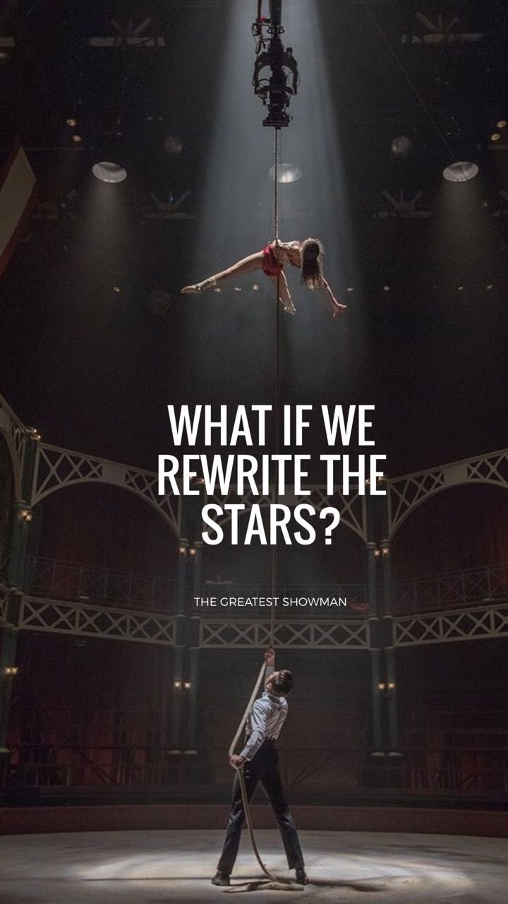 The Greatest Showman; zendaya Zac Efron Rewrite the stars lyrics